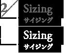 2/ Sizing